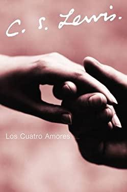 Los Cuatro Amores 9780061140051