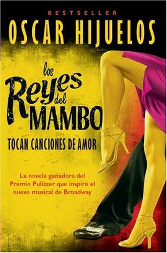 Los Reyes del Mambo Tocan Canciones de Amor: Novela