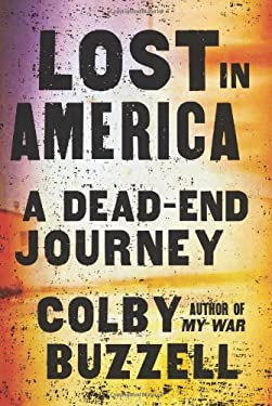 Lost in America: A Dead-End Journey 9780061841354