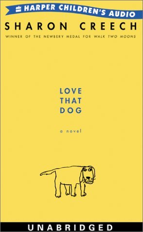 Love That Dog: Love That Dog