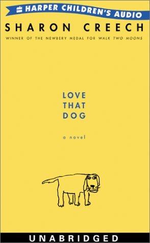 Love That Dog: Love That Dog