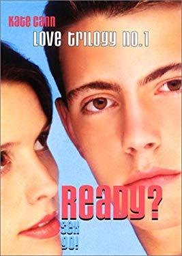 Love Trilogy #1: Ready?