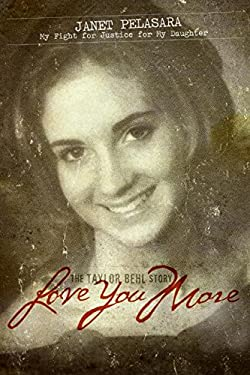 Love You More: My Fight for Justice for My Daughter 9780061145957