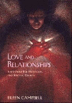 Love and Relationships: Inspirations for Meditation and Spiritual Growth