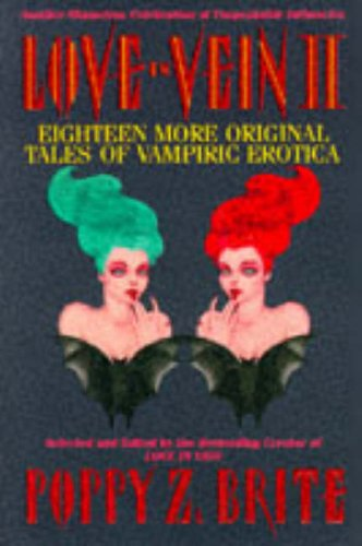 Love in Vein II: Eighteen More Original Tales of Vampiric Erotica