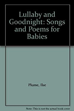 Lullaby and Goodnight: Songs and Poems for Babies