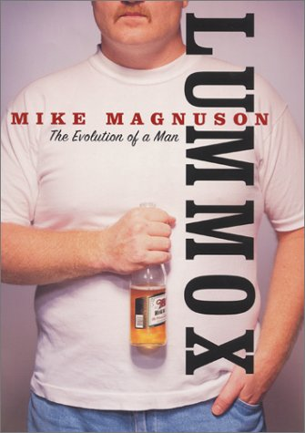 Lummox: The Evolution of a Man