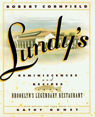 Lundy's: Reminiscences and Recipes from Brooklyn's Legendary Restaurant