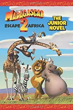 Madagascar Escape 2 Africa: The Junior Novel