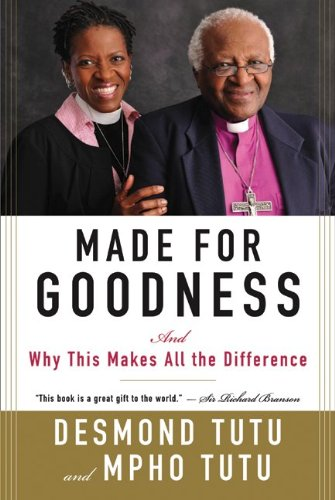 Made for Goodness: And Why This Makes All the Difference 9780061706608