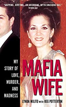 Mafia Wife: My Story of Love, Murder, and Madness 9780061032165