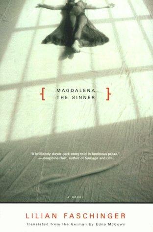 Magdalena the Sinner: Novel, a