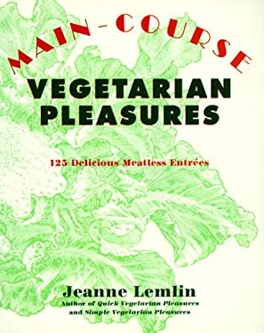 Main-Course Vegetarian Pleasures
