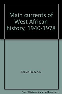 Main Currents of West African History, 1940-1978