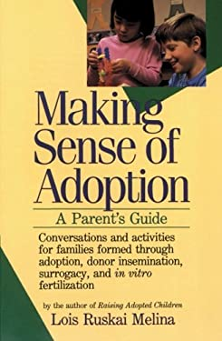 Making Sense of Adoption: A Parent's Guide 9780060963194