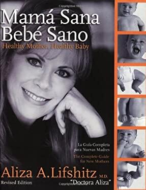 Mama Sana, Bebe Sano: Healthy Mother, Healthy Baby