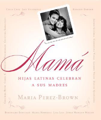 Mama (Spa): Hijas Latinas Celebran a Sus Madres