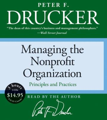Managing the Nonprofit Organization: Principles and Practices 9780061232077