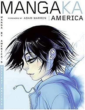 Mangaka America: Manga by America's Hottest Artists 9780061137693