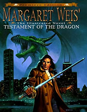 Margaret Weis' Testament of the Dragon: An Illustrated Novel