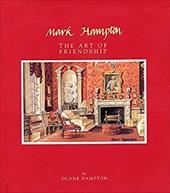 Mark Hampton: The Art of Friendship 161152