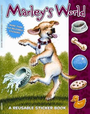 Marley's World: A Reusable Sticker Book