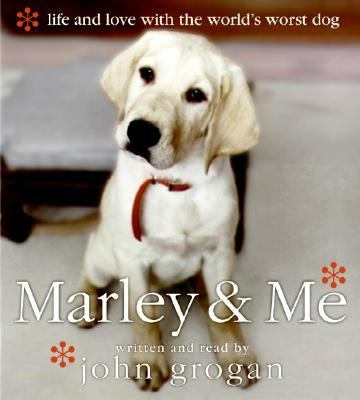 Marley & Me: Life and Love with the World's Worst Dog 9780060829940