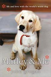 Marley & Me: Life and Love with the World's Worst Dog 183611