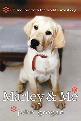 Marley & Me: Life and Love with the World's Worst Dog 9780060833985