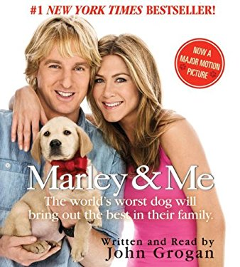 Marley & Me: The World's Worst Dog Will Bring Out the Best in Their Family.