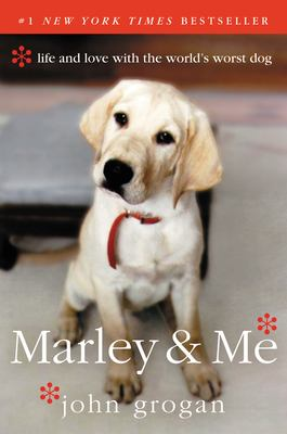 Marley & Me: Life and Love with the World's Worst Dog 9780060817091