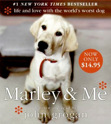 Marley & Me: Life and Love with the World's Worst Dog 9780061671326