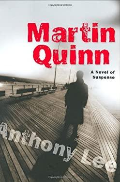 Martin Quinn: A Novel of Suspense