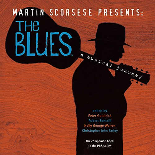 Martin Scorsese Presents the Blues: A Musical Journey 9780060525446