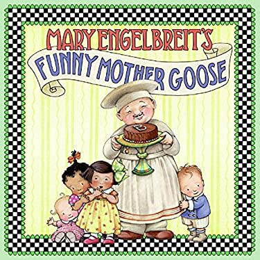 Mary Engelbreit's Funny Mother Goose