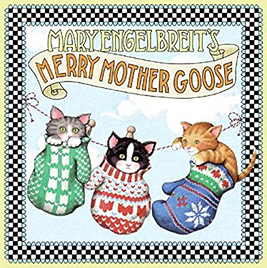 Mary Engelbreit's Merry Mother Goose