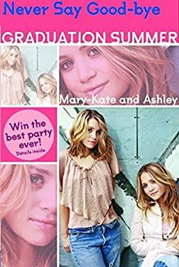 Mary-Kate & Ashley Graduation Summer #3: Everything I Want: (Everything I Want)