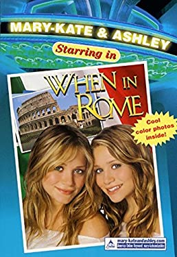 Mary-Kate & Ashley Starring in #5: When in Rome: (When in Rome)