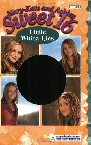 Mary-Kate & Ashley Sweet 16 #11: Little White Lies