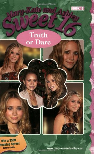 Mary-Kate & Ashley Sweet 16 #16: Truth or Dare: (Truth or Dare)