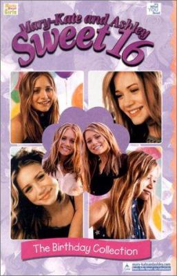 Mary-Kate and Ashley Sweet 16 the Birthday Collection