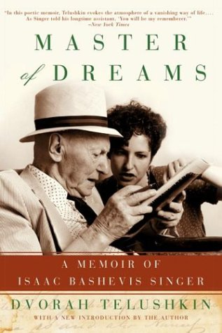 Master of Dreams: A Memoir of Isaac Bashevis Singer