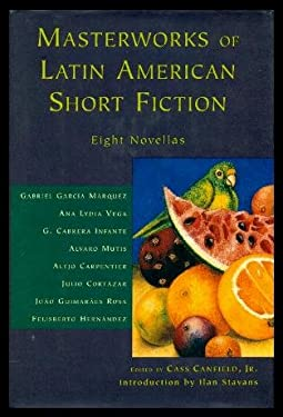 Masterworks of Latin American Short Fiction