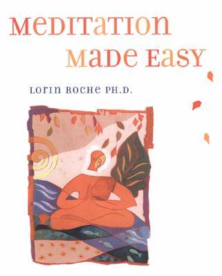 Meditation Made Easy - Roche, Lorin