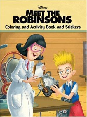 Meet the Robinsons: Coloring and Activity Book and Stickers [With Stickers]