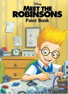 Meet the Robinsons: Paint Book [With Cut-Out Cards and Paint Brush and Paint]