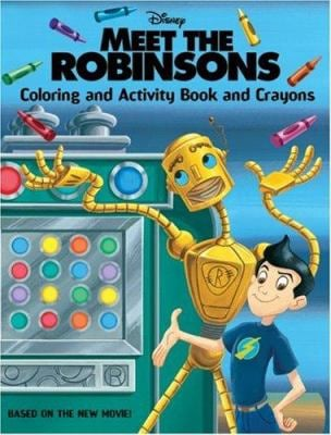 Meet the Robinsons: Coloring and Activity Book and Crayons [With 4 Jumbo Crayons]