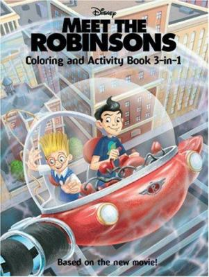 Meet the Robinsons: Coloring and Activity Book 3-In-1