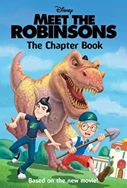 Meet the Robinsons: The Chapter Book