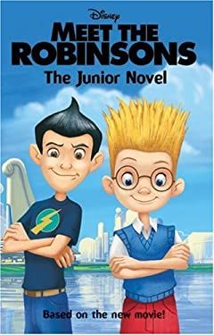 Meet the Robinsons: The Junior Novel